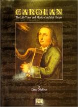 Carolan-The life times and music of an Irish Harper